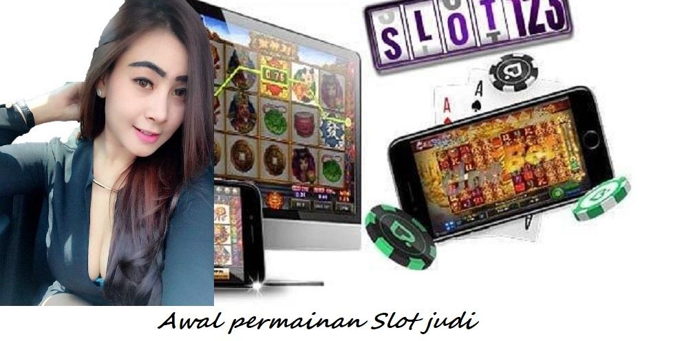 Awal permainan Slot judi